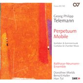 Telemann - Perpetuum mobile - Cantatas, Chamber Music / Tol