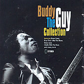 Buddy Guy: The Collection