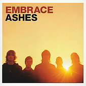 Embrace (Britpop): Ashes [Single]