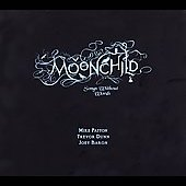 John Zorn (Composer): Moonchild [Digipak]