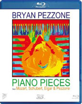 Piano works by Mozart, Schubert, Elgar & Pezzone / Bryan Pessone, piano [3D Blu-Ray]