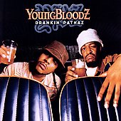 YoungBloodZ (Rap): Drankin' Patnaz [Clean] [Edited]
