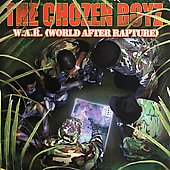 Chozen Boys: W.A.R. ( War After Rapture )