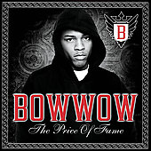 Bow Wow (Rap): The Price of Fame
