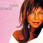 Natalie Cole: Love Songs [2007]