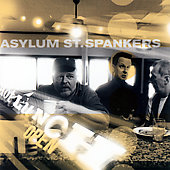 Asylum Street Spankers: Hot Lunch