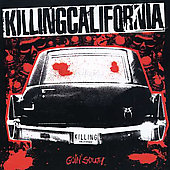 Killing California: Goin' South