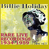 Billie Holiday: Rare Live Recordings 1935-1959 [Remaster]