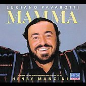 Mamma / Henry Mancini, Luciano Pavarotti