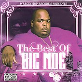 Big Moe: The Best of Big Moe [PA]