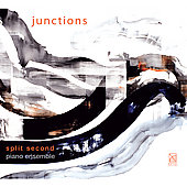 Junctions - Rzewski, Piazzolla, Adams, Bolcom, etc / Split Second