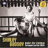 Shirley Bassey: Burn My Candle: The Early Years 1956-58