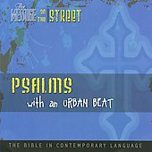 The Message on the Street: Psalms with an Urban Beat *