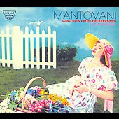 Mantovani: Song Hits from Theatreland / Film Encores