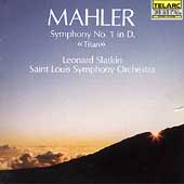 Classics - Mahler: Symphony no 1 / Slatkin, St. Louis SO