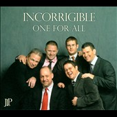 One for All: Incorrigible