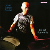 Joahan Olander Quartet: Always Afterwards