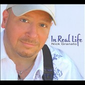 Nick Granato: In Real Life [Digipak]