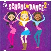 Various Artists: School Dance, Vol. 2