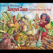 Maria Muldaur: Barnyard Dance: Jug Band Music for Kids [Digipak]