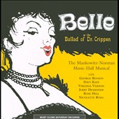 Original London Cast/Harry Robinson: Belle or the Ballad of Dr. Crippen