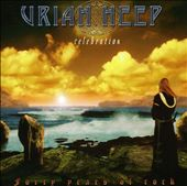Uriah Heep: Celebration: Forty Years of Rock