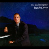 Brandyn Pryce: New Generation Piano [Digipak]