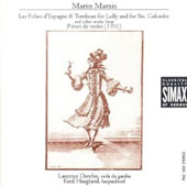 Marin Marais: Les Folie d'Espagne & Tombeau for Lully and for Ste. Colmbe