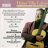 Villa-Lobos: Complete Works for Guitar Vol 1 / Korhonen
