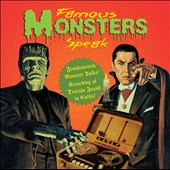 Various Artists: Famous Monsters Speak: Dracula/Frankenstein