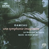 Rameau: Une Symphonie Imaginaire / Marc Minkowski