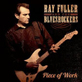 Ray Fuller & the Bluesrockers/Blues Rockers: Piece Of Work