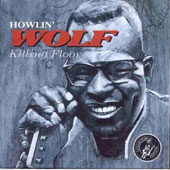 Howlin' Wolf: Killing Floor [Blue Moon]