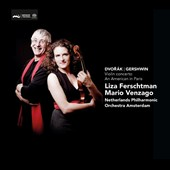 Dvorak: Violin Concerto; Gershwin: An American in Paris / Liza Ferschtman, violin