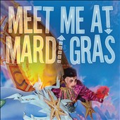 Various Artists: Meet Me at Mardi Gras