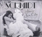 Schmidt (Germany): Above Sin City [EP]