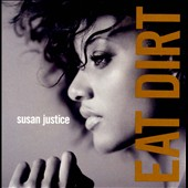 Susan Justice: Eat Dirt