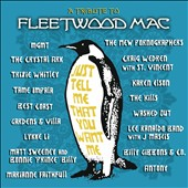 Various Artists: Just Tell Me That You Want Me: A Tribute to Fleetwood Mac [Digipak]