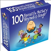Various Artists: 100 Favourite Nursery Rhymes and Songs