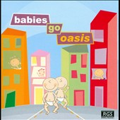 Various Artists: Babies Go Oasis