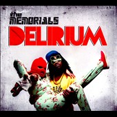 The Memorials: Delirium [Digipak]