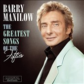 Barry Manilow: The Greatest Songs of the Fifties