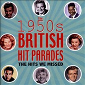 Various Artists: The 1950s British Hit Parades: The Hits We Missed