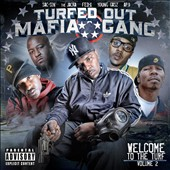 Turfed Out Mafia Gang: Welcome to the Turf, Vol. 2 [PA]