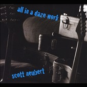 Scott Neubert: All in a Daze Work