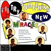 The Miracles: I'll Try Something New