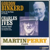 Gordon Binkerd (b.1916): Essays for Piano IV, V, VI; Ives: Second Piano Sonata