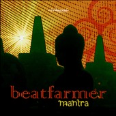 Beatfarmer: Mantra