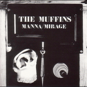The Muffins: Manna/Mirage