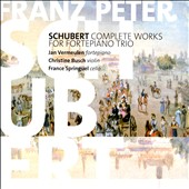 Schubert: Complete Works for Piano Trio / Jan Vermeulen: piano; Christine Busch: violin; France Springuel: cello